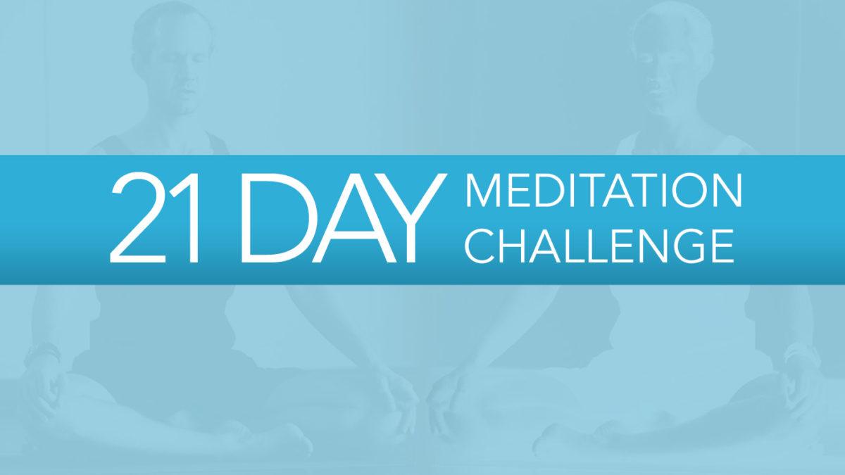 The 21 Day Meditation Challenge